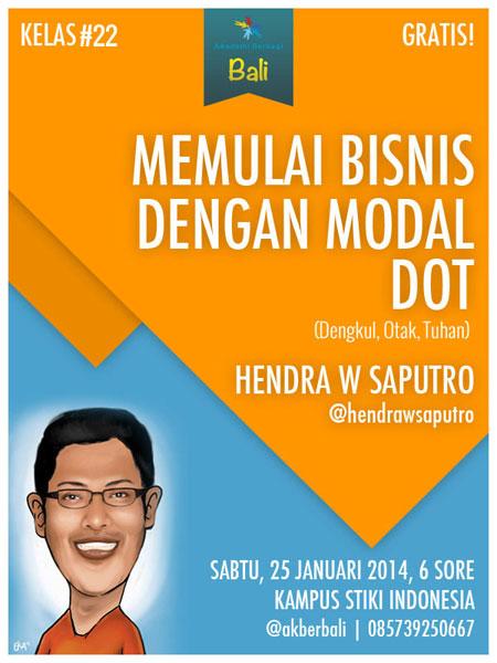 """Kelas #22 """"Memulai Bisnis dengan Modal DOT"""" w/ @hendrawsaputro at @stikiindonesia"""