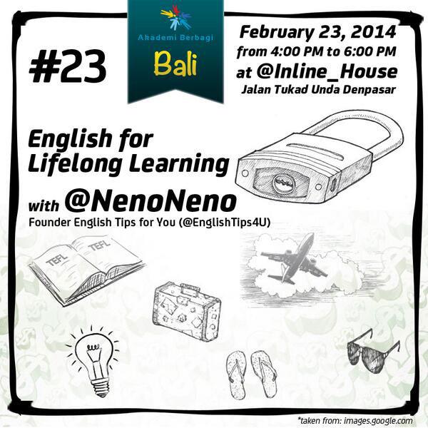 "Kelas #23 ""English for Lifelong Learning"" w/ @NenoNeno at @InLine_House"