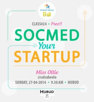 Dari Kelas 24 Akber Bali; Boost Your Startup with Social Media Bersama @salsabeela