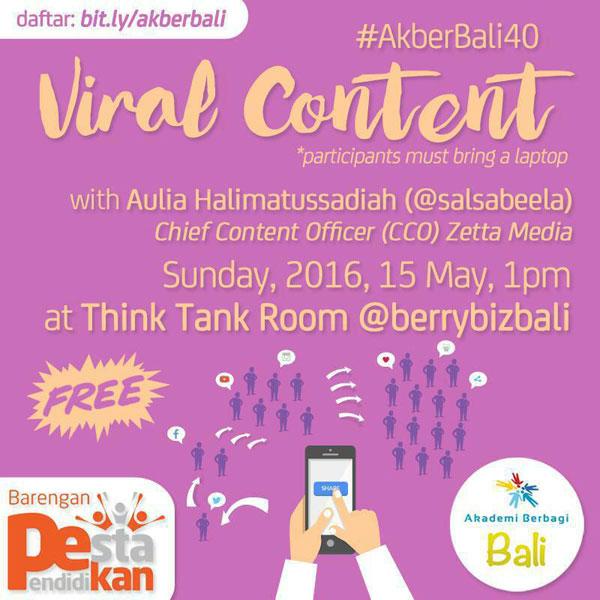 Yuk Daftar Kelas #AkberBali40: Viral Content Bersama @salsabeela